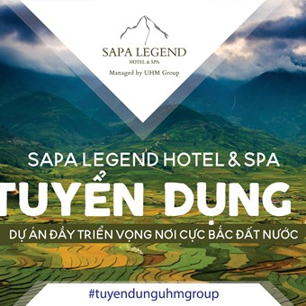 UHM Group Sapa - The recruitment program of the 4-star boutique Sapa Legend Hotel